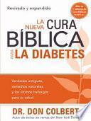 La Nueva Cura Bíblica Para la Diabetes