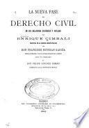 La nueva fase del derecho civil en sus relaciones económicas y sociales