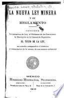 La nueva ley minera y su reglamento