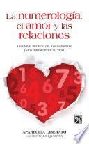 La numerología, el amor y las relaciones