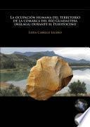 La ocupación humana del territorio de la comarca del río Guadalteba (Málaga) durante el Pleistoceno