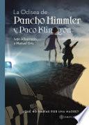 La odisea de Pancho Himmler y Paco Klingon