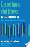 La odisea del libro: la transición digital