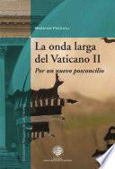 La onda larga del Vaticano II