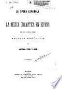 La ópera española y la música dramática en España en el siglo XIX