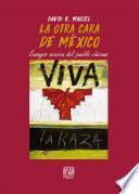 La otra cara de México