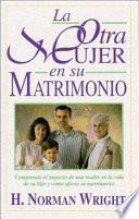 La Otra Mujer en Su Matrimonio