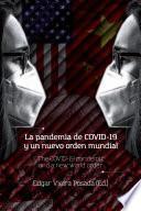 La pandemia de COVID-19 y un nuevo orden mundial