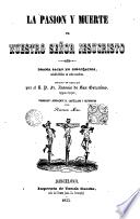 La Pasión y muerte de Nuestro Señor Jesucristo