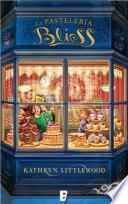 La pastelería Bliss (Trilogía Bliss 1)