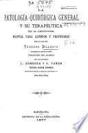 La patología patológica quirúrgica general y su terapéutica en 50 lecciones