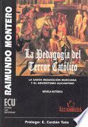 La pedagogía del terror católico