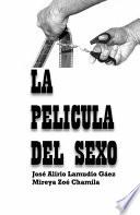 La Película del Sexo