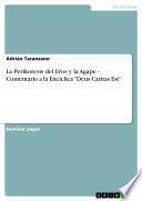 La Perikoresis del Eros y la Agape - Comentario a la Encíclica Deus Caritas Est