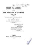 La perla de Alcudia, ó sea, el asedio de esta ciudad por los Comuneros en 1521 y 1522