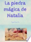 La piedra mágica de Natalia