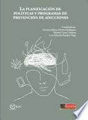 La planificación de políticas y programas de prevención de adicciones