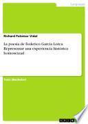 La poesía de Federico García Lorca. Representar una experiencia histórica homosexual