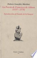 La poesía de Francisco de Aldana (1537-1578)