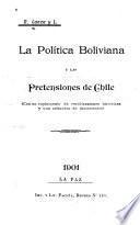 La política boliviana y las pretensiones de Chile