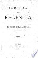 La política de la regencia