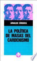 La política de masas del cardenismo