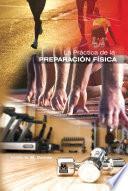 La práctica de la preparación física