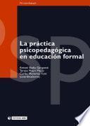 La práctica psicopedagógica en educación formal