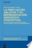 La prefijación ablativa y su representación semántico-conceptual