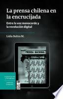 La prensa chilena en la encrucijada