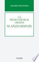 La Presbyterorum ordinis 50 años después