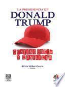 La presidencia de Donald Trump