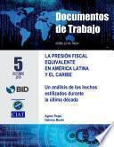 La Presión Fiscal Equivalente en América Latina y el Caribe