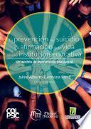 La prevención del suicidio y la afirmación de la vida en una institución educativa