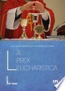La prex eucharistica