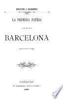 La primera patria en Barcelona