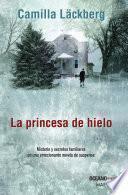 La Princesa de hielo (Nueva edición)