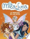 La princesa de los elfos (Mila & Luna 4)