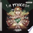 La princesa del corazón esmeralda