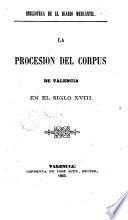 La procesión del corpus de Valencia en el siglo XVIII