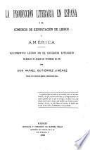 La producción literaria en España y el comercio de exportación de libros a América