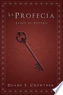La Profecia/ Prophecy