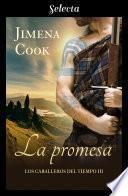 La promesa (Los caballeros del tiempo 3)