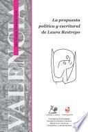 La propuesta política y escritural de Laura Restrepo