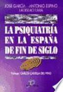 La Psiquiatría en la España de fin de siglo