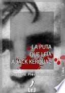 La puta que leía a Jack Kerouac