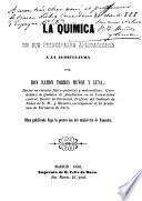 La Quimica en sus principales aplicaciones a la agricultura Obra publicada bajo la proteccion del ministerio de Fomento