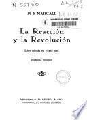La reacción y la revolución