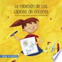 La rebelión de los lápices de colores