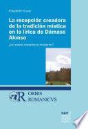 La recepción creadora de la tradición mística en la lírica de Dámaso Alonso
